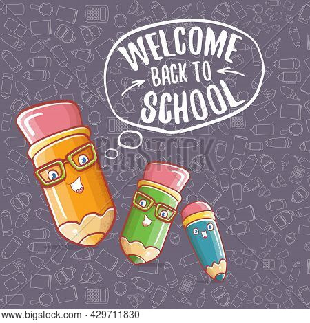Back To School Banner Or Poster With Cartoon Funky Pencil And Hand Drawn Doodle Text Label On Grey D