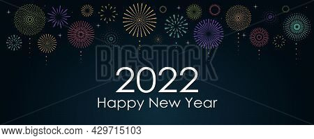 2022 New Year Abstract Background With Multicolored Fireworks