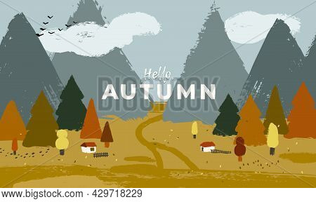 Autumn Landscape With Mountains, Farmhouses And Forest. Artistic Outdoor Background Illustration.