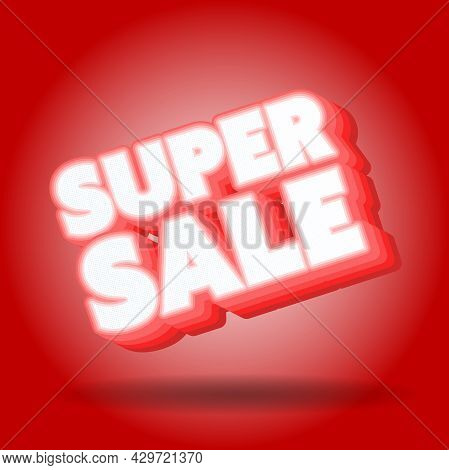 Red Super Sale Sign Or Sticker, Vector Illustration