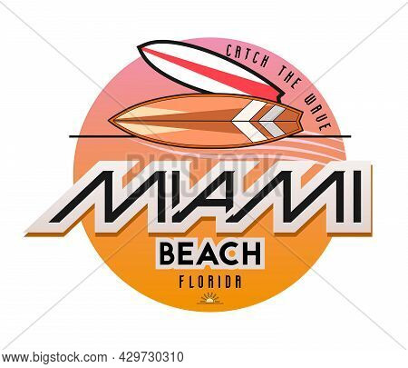 Miami Beach Surfing Theme Logo In Retro Style. Vector Illustration.