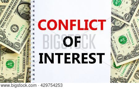 Conflict Of Interest Symbol. Words 'conflict Of Interest' On White Note. Beautiful Background From D