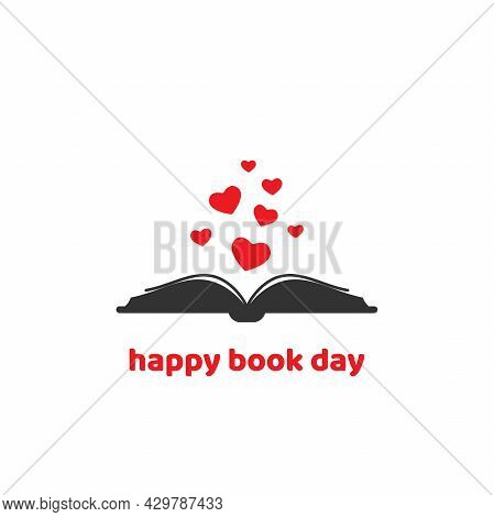 World Book Day Card. Open Book With Red Hearts And 'happy Book Day' Text. Isolated On White Backgrou