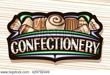Vector Logo For Confectionery, Dark Sign Board With Illustration Of Variety Chocolate Praline And De