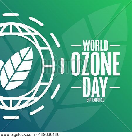 World Ozone Day. September 16. International Day For The Preservation Of The Ozone Layer. Holiday Co