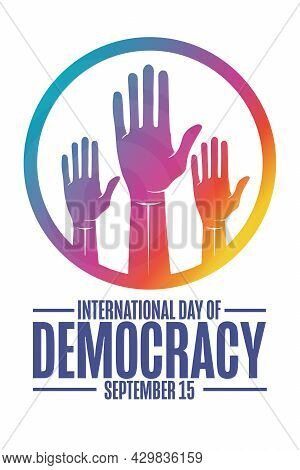 International Day Of Democracy. September 15. Holiday Concept. Template For Background, Banner, Card