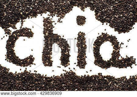 Chia Seeds. Chia Lettering On A White Background. Seed Isolate