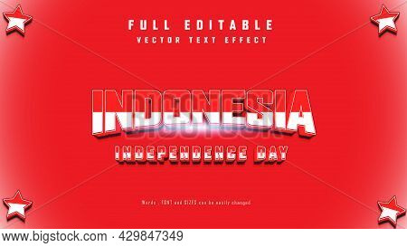 Happy Indonesia Independent Day. Template Of Greeting Card, Banner With Lettering Of Happy Independe