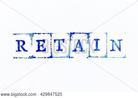 Blue Color Ink Rubber Stamp In Word Retain On White Paper Background