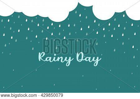 Rainy Day Vector Illustration. Rainy Day Textures Vector Background.
