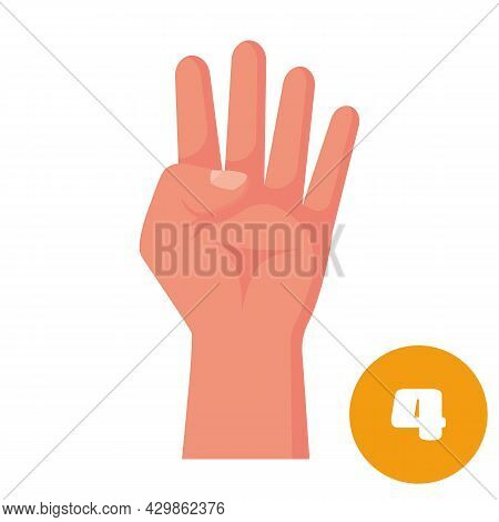 Four Fingers. 1 2 3 4 5 Flat Icon. Hand Gestures And Numbers With Your Fingers. Vector Illustration.