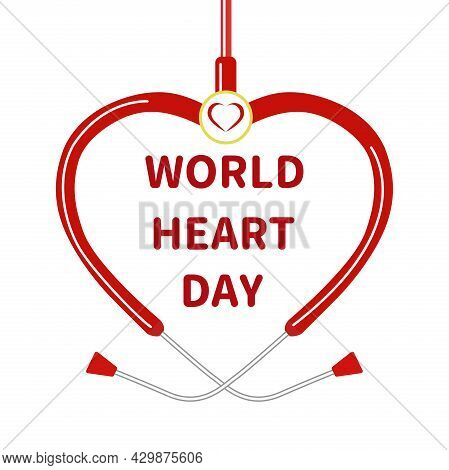 The Concept Of The World Heart Day. Vector Design Of A Heart And A Stethoscope. Vector Illustration