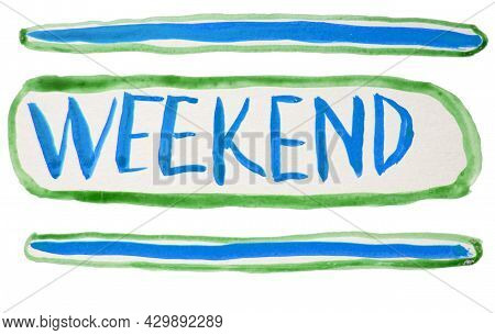 Hand Lettering With Weekend Watercolors. Stylization Of A Neon Sign, The Word Weekend