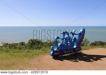Porto Seguro, Bahia, Brazil - July 18, 2021: Arriving Signage Tourism Board With Porto Seguro Inscri