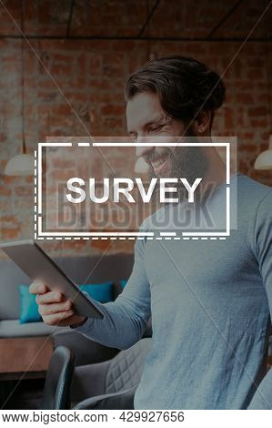 Virtual Survey. Satisfied Customer. Online Marketing Research. Electronic Questionnaire. Happy Male