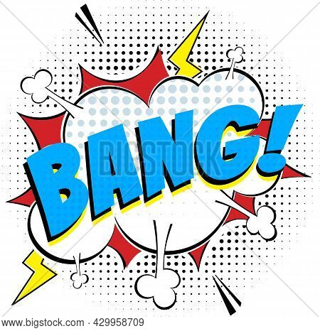 Comic Lettering Speech Bubble For Emotion With Text Bang Comic Style Flat Design. Dynamic Retro Pop