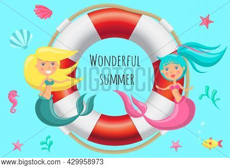 Wonderful Summer Poster With Lovely Cartoon Mermaids Sit On Life Ring Sailing In Sea Water At Depth