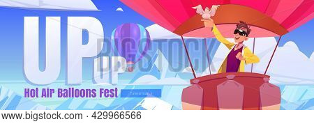 Hot Air Balloons Fest Cartoon Web Banner. Excited Tourist With White Dove On Hand Flying Up Of Rocks