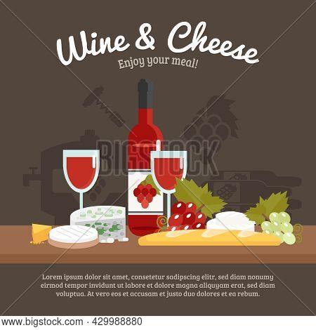 Wine And Cheese Still Life With Enjoy Your Meal Tagline Flat Vector Illustration