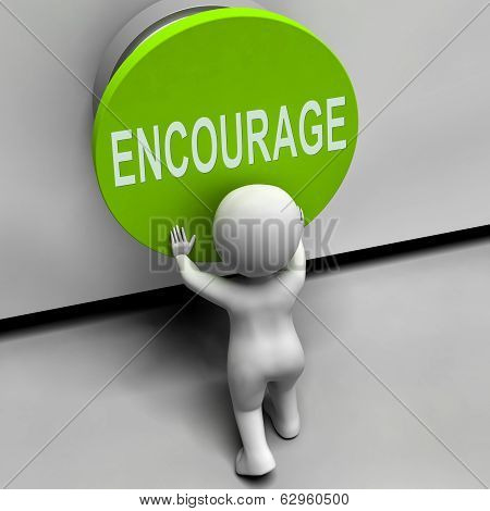 Encourage Button Means Inspire Motivate And Energize