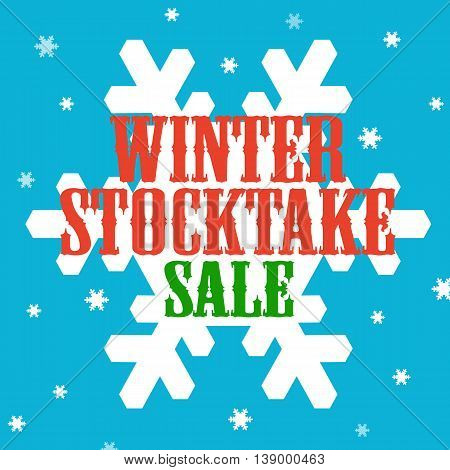 Background with text Winter Stocktake-Sale, vector illustration