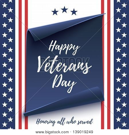 Happy Veterans Day background on american flag and blue, curved paper banner. Poster, brochure or flyer template. Vector illustration.