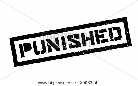 Punished Rubber Stamp