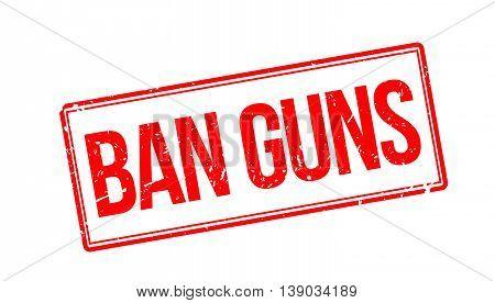 Ban Guns Rubber Stamp