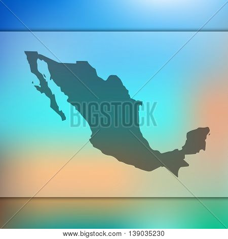 Mexico map on blurred background. Blurred background with silhouette of Mexico. Mexico. Mexico map.