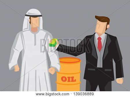 Cartoon businessman paying money to Arab man and a barrel of oil in background. Vector illustration for oil company purchasing oil from Middle East concept.