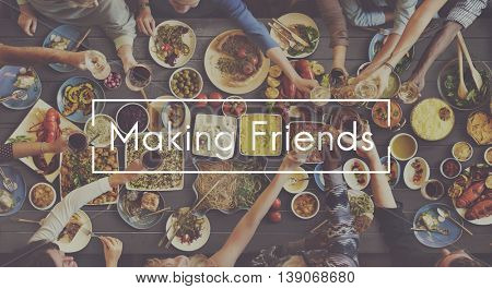 Making Friends Friendship Get Together Unity Concept