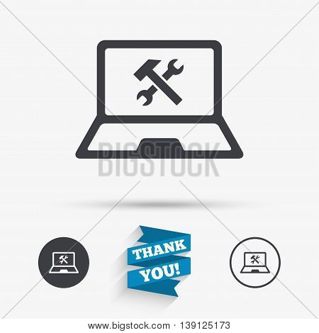 Laptop repair sign icon. Notebook fix service symbol. Flat icons. Buttons with icons. Thank you ribbon. Vector
