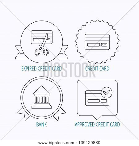 Bank credit card, approved card icons. Expired credit card linear sign. Award medal, star label and speech bubble designs. Vector