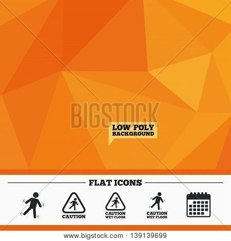Triangular low poly orange background. Caution wet floor icons. Human falling triangle symbol. Slippery surface sign. Calendar flat icon. Vector