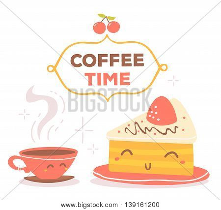 Vector illustration of colorful smile cup of coffee and piece of cake with text coffee time on white background. Hand drawn art design for web site banner poster card paper print shop cafe menu.