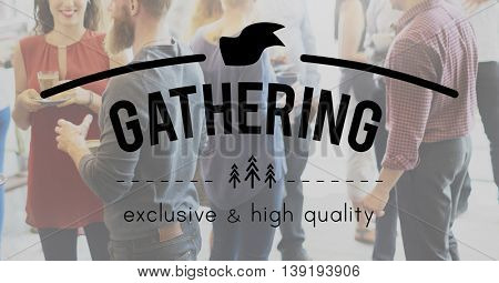 Gather Gathering Community Society Corporate Teamwork Concept