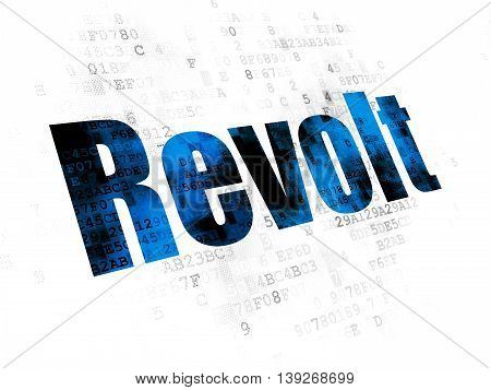 Politics concept: Pixelated blue text Revolt on Digital background