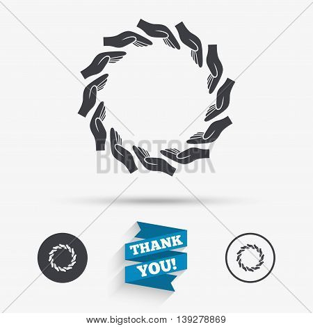 Donation hands circle sign icon. Charity or endowment symbol. Human helping hand palm. Flat icons. Buttons with icons. Thank you ribbon. Vector