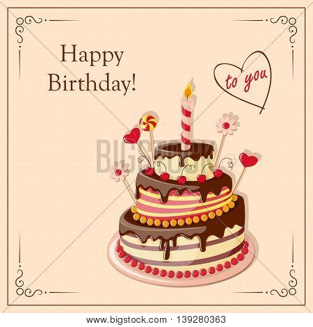 Festive colorful card with text Happy Birthday to you cake tier hearts candle and candy on the vintage background. eps10.