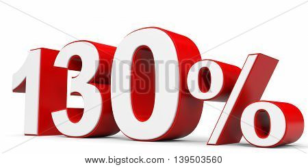 Discount 130 percent on white background. 3D illustration.