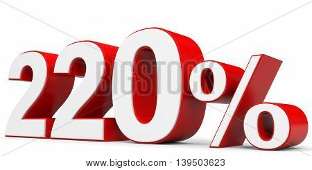 Discount 220 percent on white background. 3D illustration.