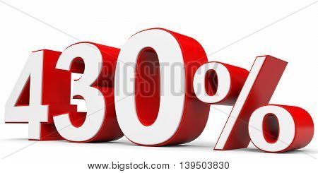 Discount 430 percent on white background. 3D illustration.