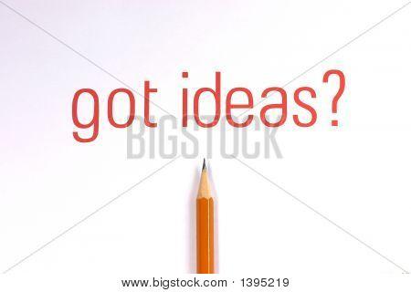 Got Ideas