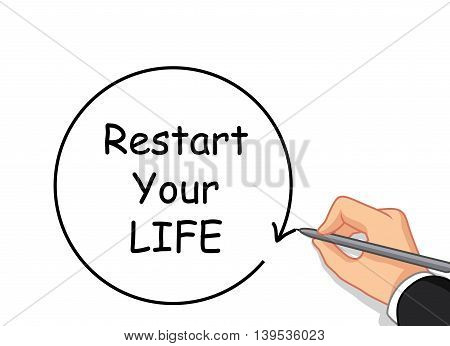 male hand cartoon writing Restart your life