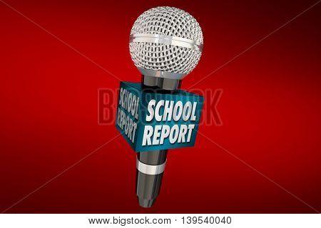School Report Education News Microphone Update 3d Illustration