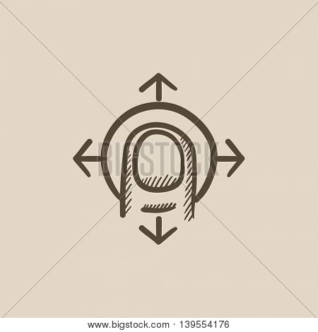 Drag touch screen gesture vector sketch icon isolated on background. Hand drawn Drag touch screen gesture icon. Drag touch screen gesture sketch icon for infographic, website or app.