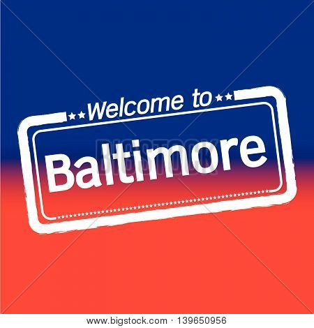 an images of Welcome to Baltimore City illustration design