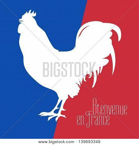 France vector illustration with French flag colors and cock, rooster national symbol. Visit France concept nonstandard design. Bienvenue en France - Welcome to France