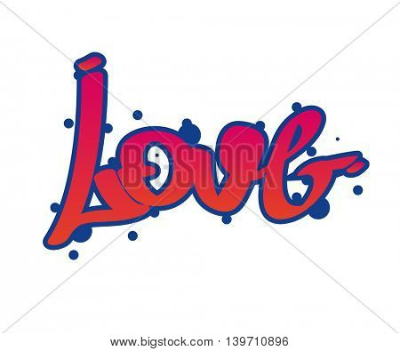 Graffity lettering Urban street art. Word love. Wall painting. Vector Illustration