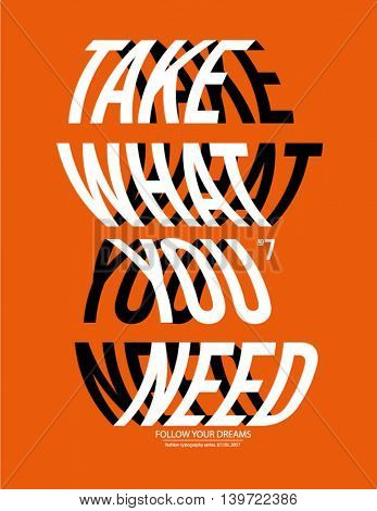 take what you need poster warp effect.Vector illustration.